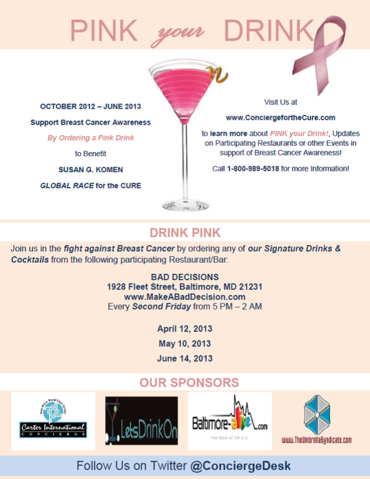PINK YOUR DRINK - 2013 Promotional Flyer PNG IMAGE - Bad Decisions - Fells Point